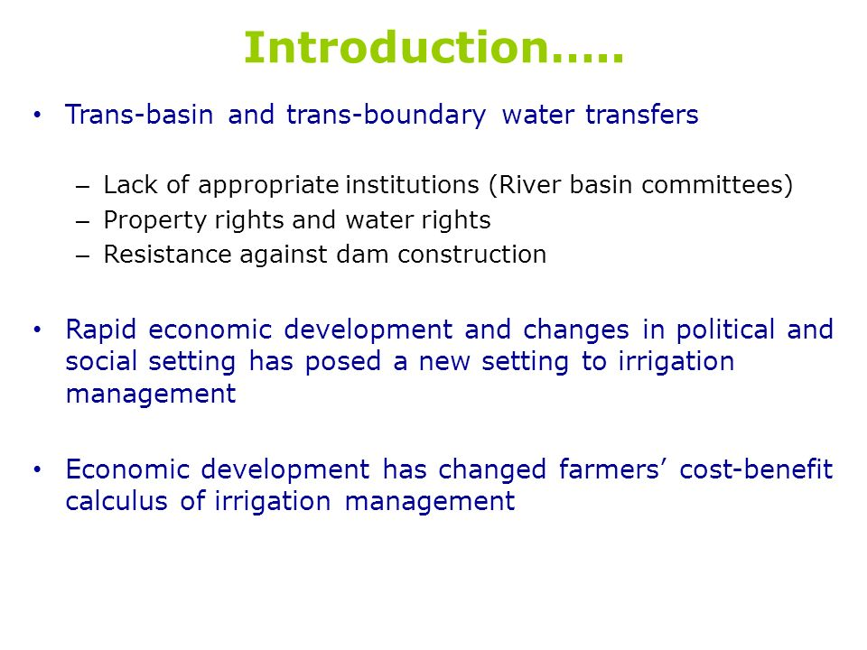Introduction….. Trans-basin and trans-boundary water transfers