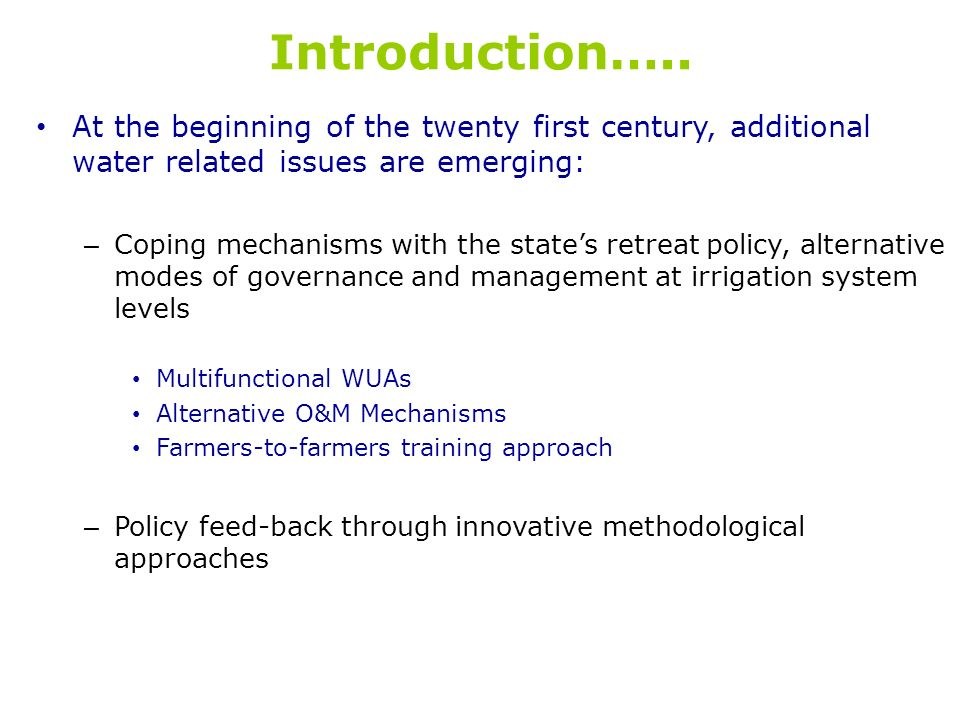 Introduction….. At the beginning of the twenty first century, additional water related issues are emerging: