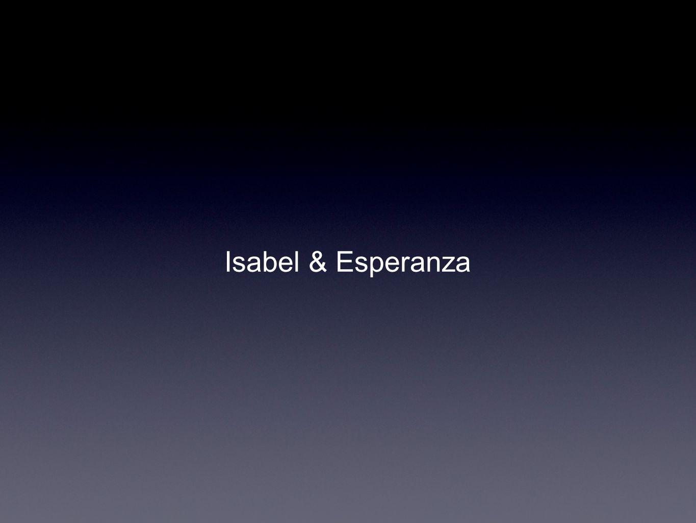 Isabel & Esperanza