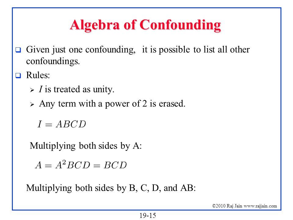 Algebra of Confounding