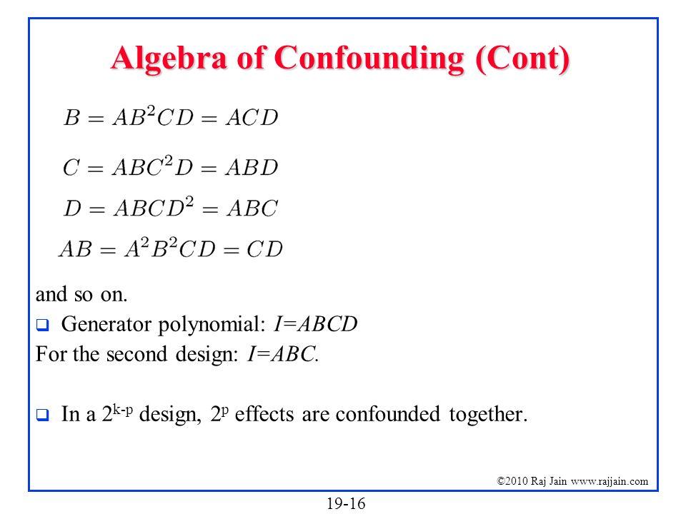 Algebra of Confounding (Cont)