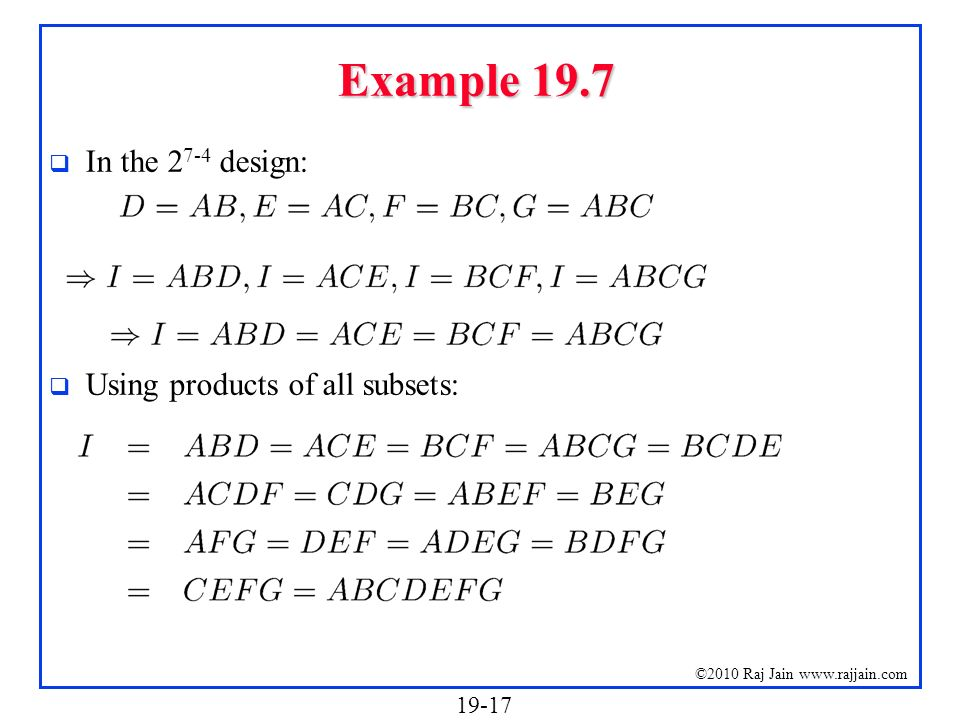 Example 19.7 In the 27-4 design: Using products of all subsets: