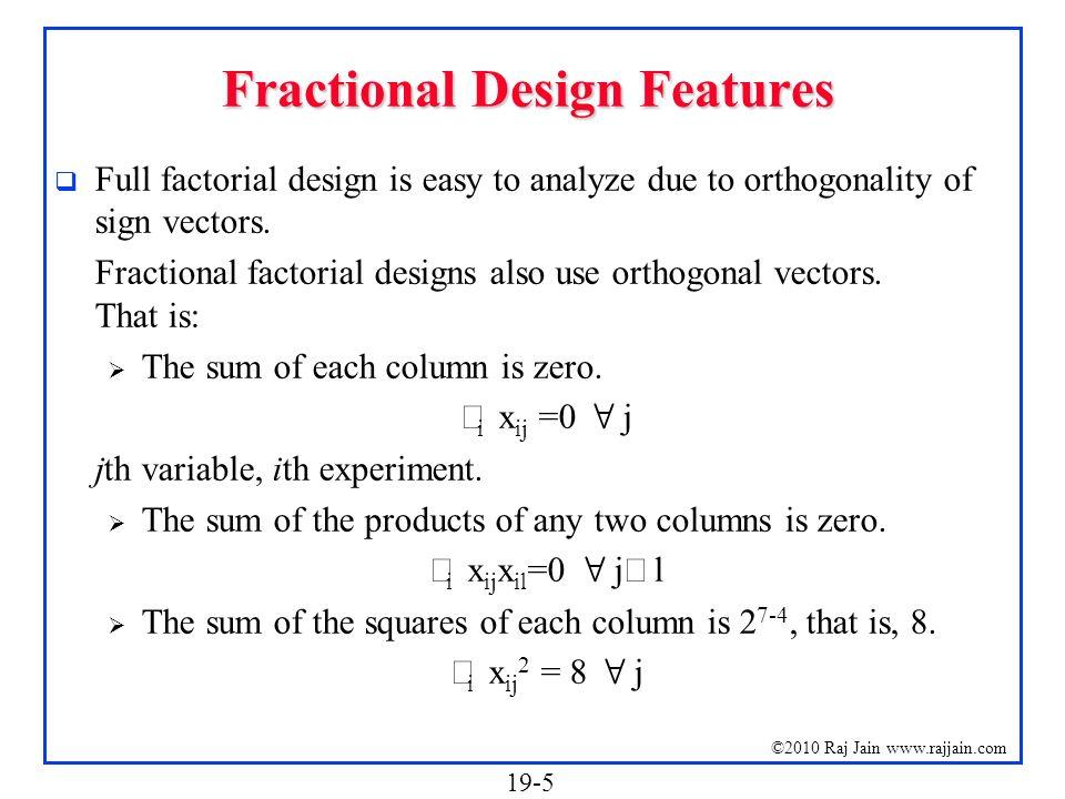 Fractional Design Features