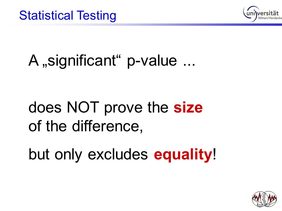 "A ""significant p-value ... does NOT prove the size of the difference,"