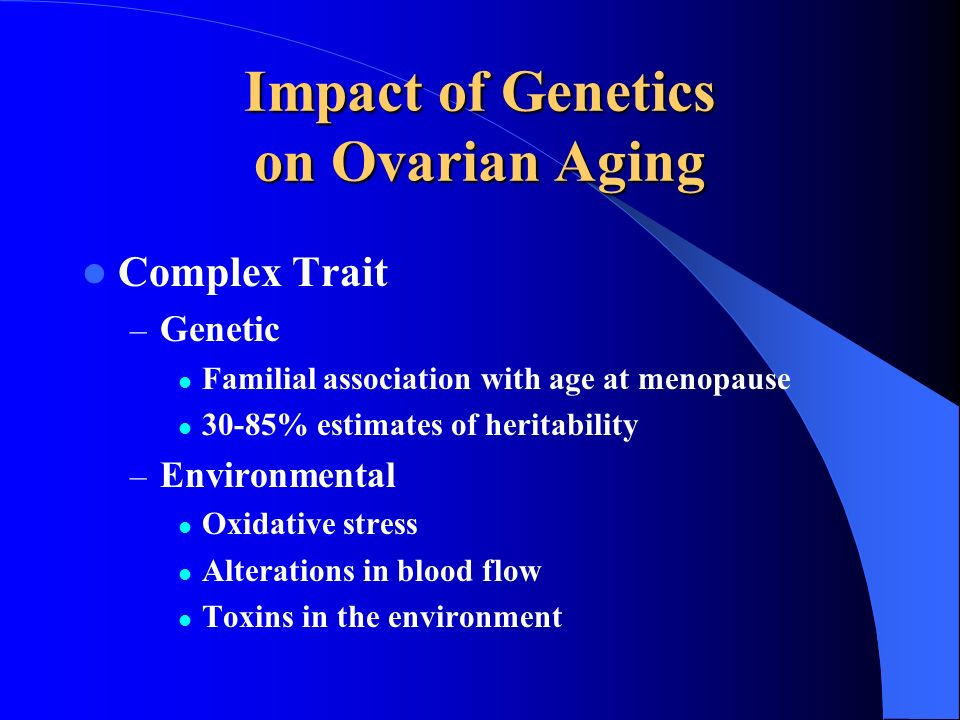 Impact of Genetics on Ovarian Aging
