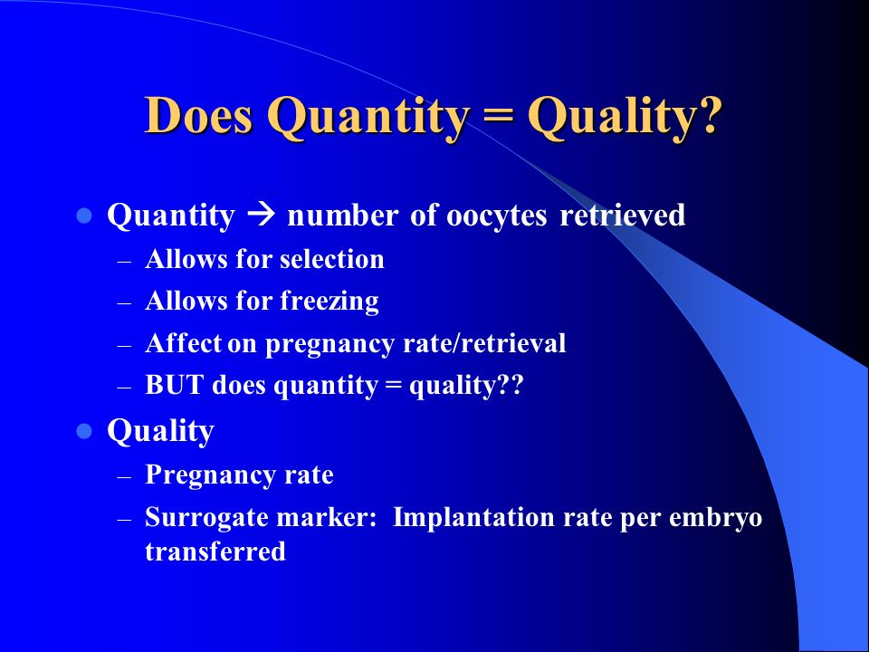 Does Quantity = Quality