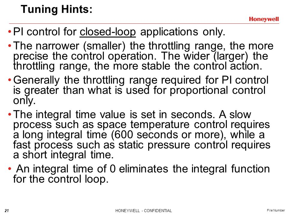 Tuning Hints: PI control for closed-loop applications only.