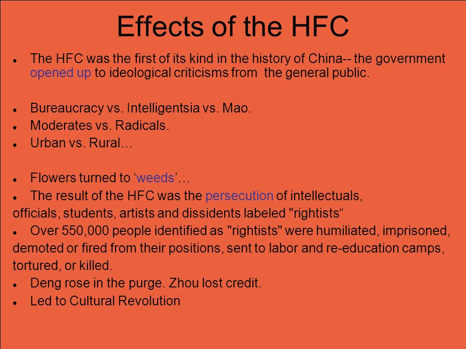 Effects of the HFC