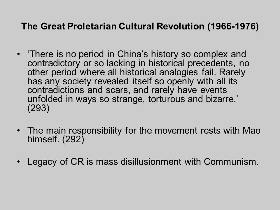 The Great Proletarian Cultural Revolution (1966-1976)