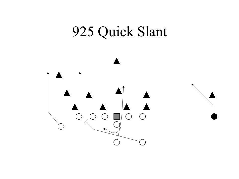 925 Quick Slant