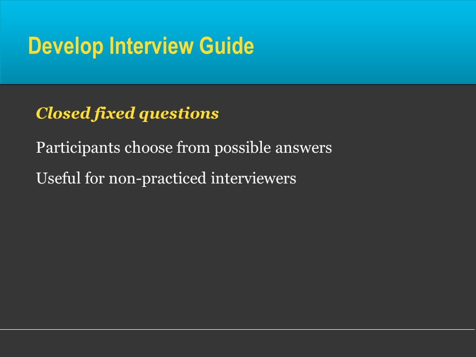 Develop Interview Guide