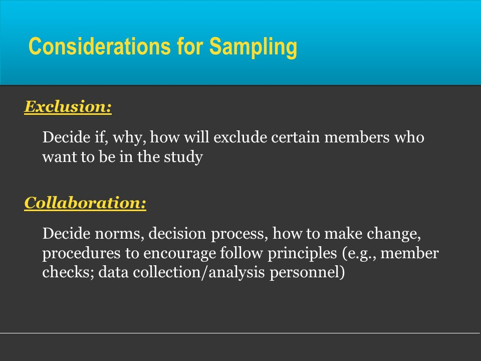 Considerations for Sampling