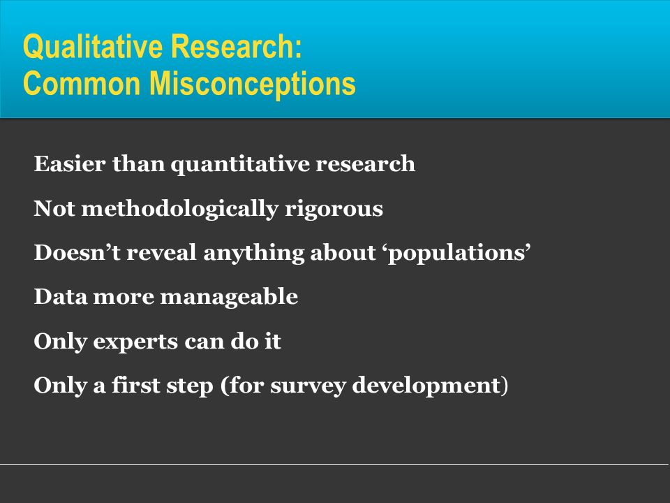 Qualitative Research: Common Misconceptions