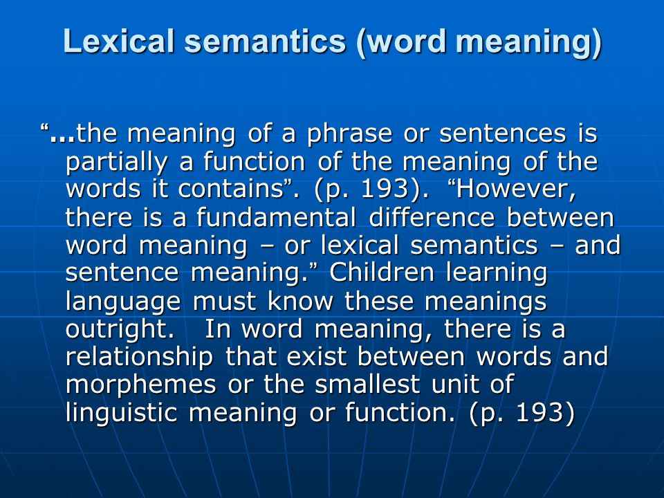 Lexical semantics (word meaning)