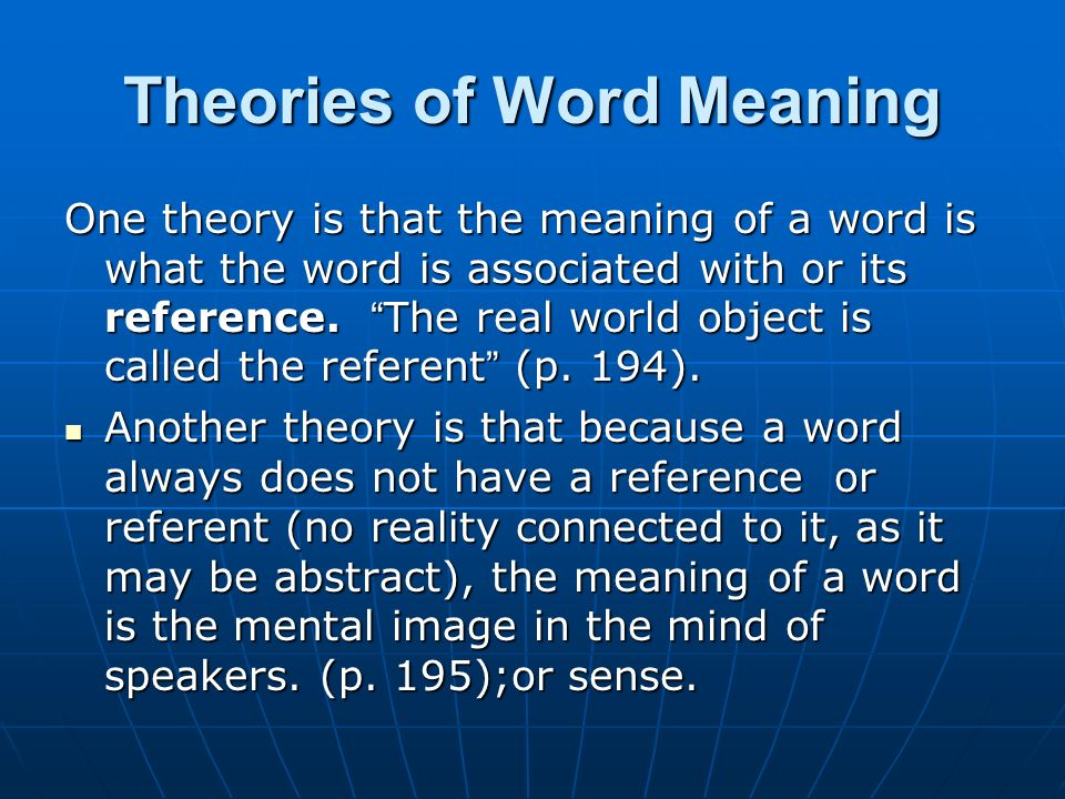 Theories of Word Meaning
