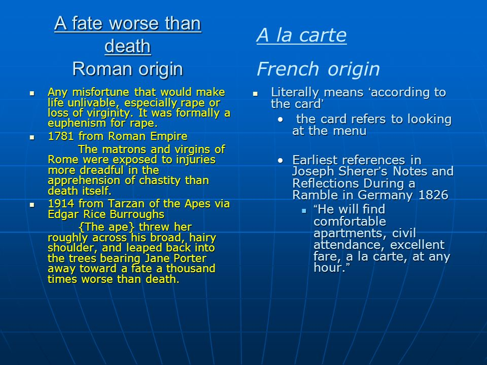 A fate worse than death Roman origin