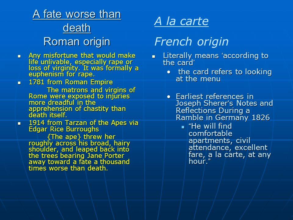 A fate worse than death Roman origin