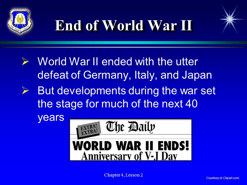 End of World War II World War II ended with the utter defeat of Germany, Italy, and Japan.