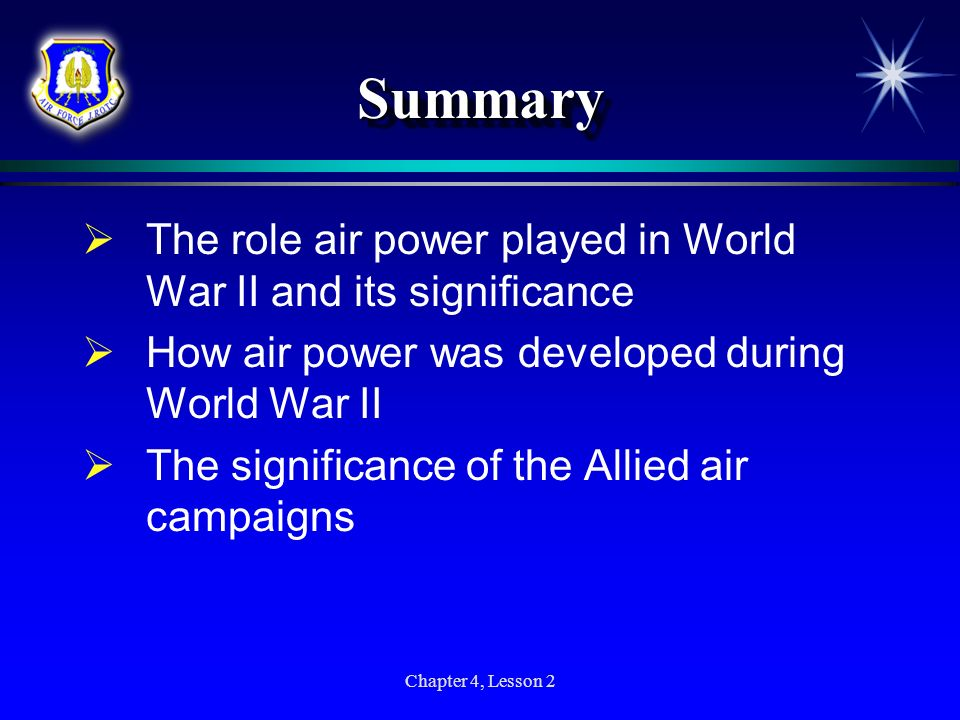 Summary The role air power played in World War II and its significance