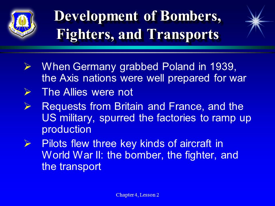 Development of Bombers, Fighters, and Transports