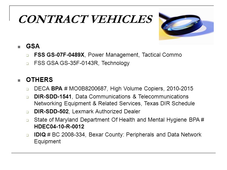 CONTRACT VEHICLES GSA OTHERS