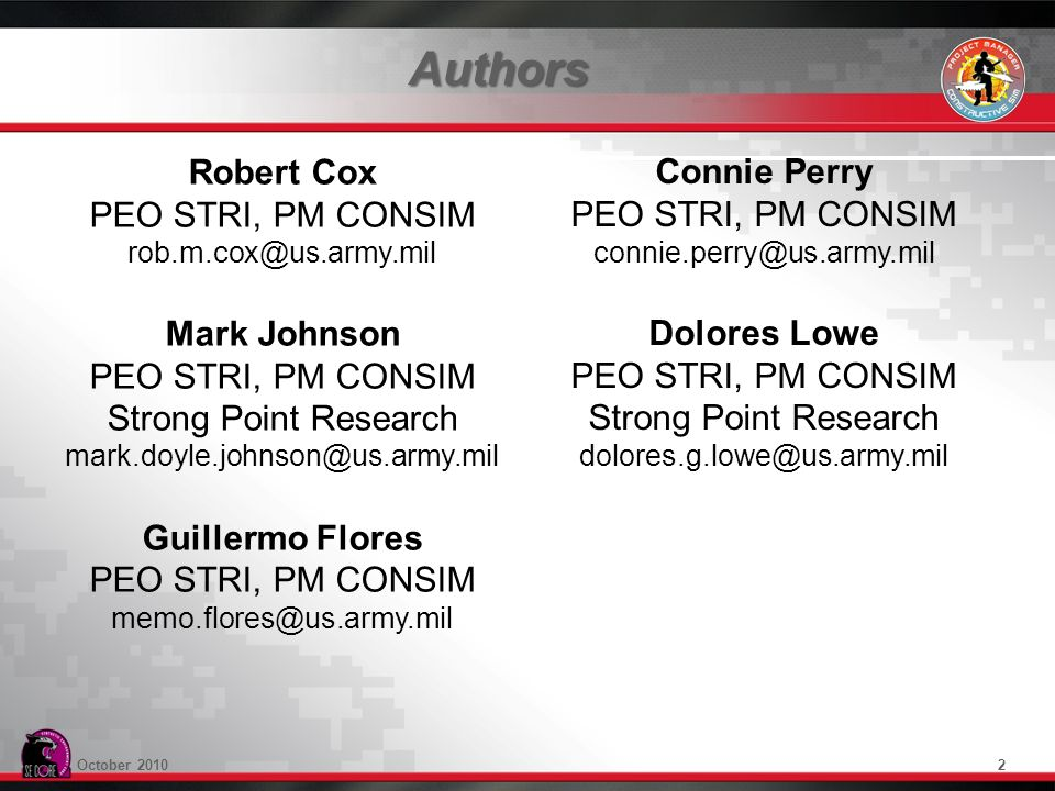 Authors Robert Cox Connie Perry PEO STRI, PM CONSIM