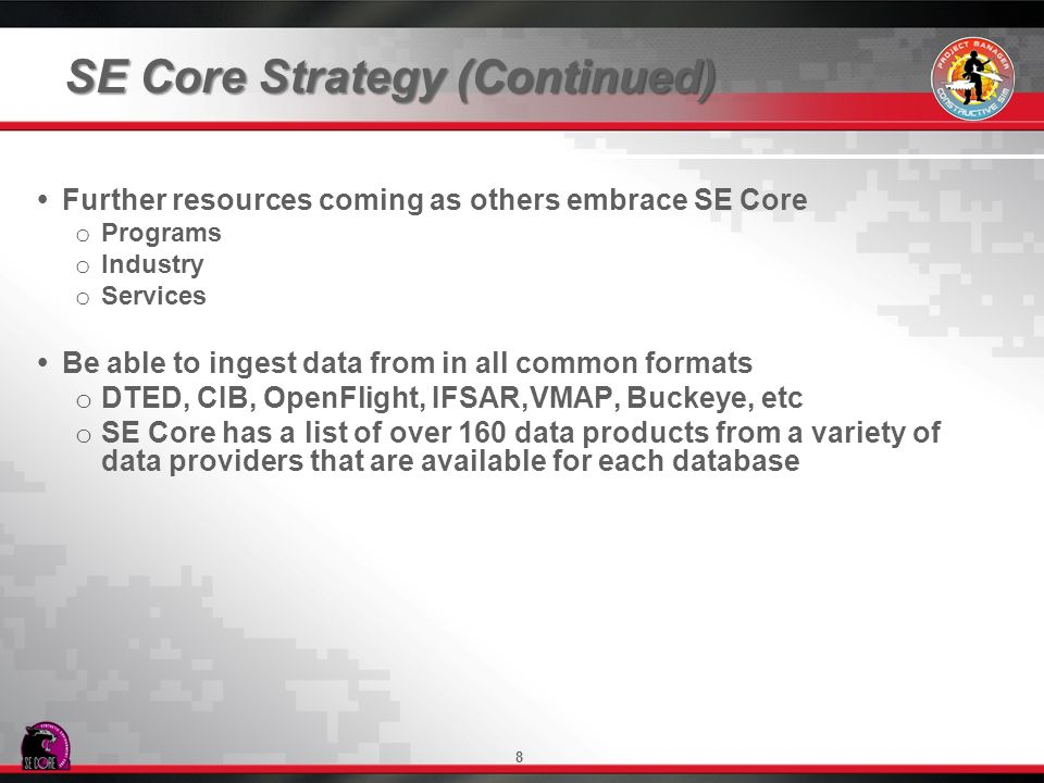 SE Core Strategy (Continued)