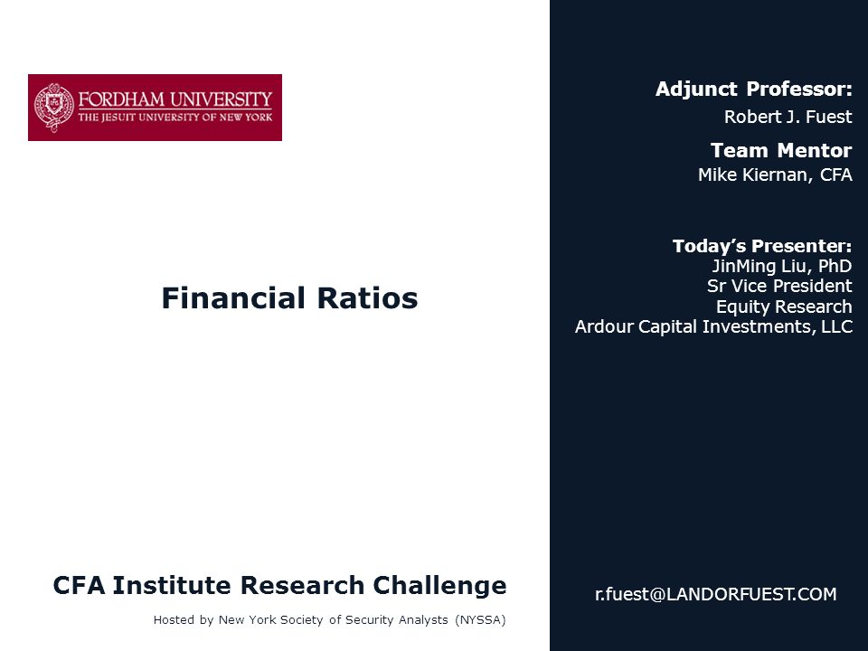 Financial Ratios CFA Institute Research Challenge Adjunct Professor:
