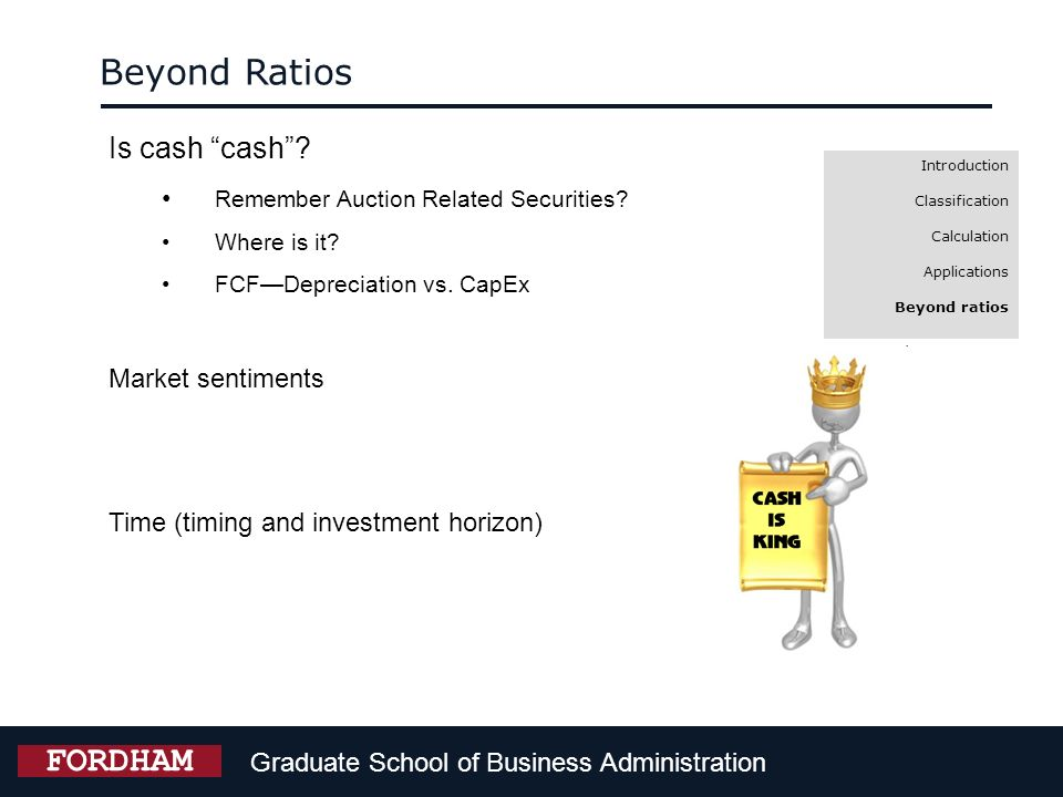 Beyond Ratios FORDHAM Is cash cash