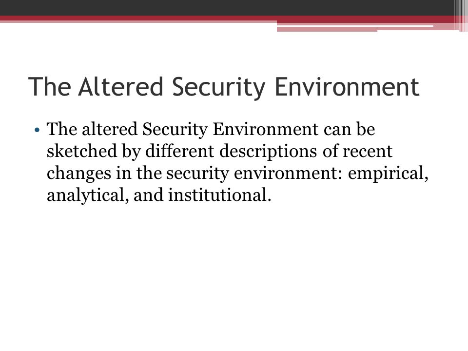 The Altered Security Environment