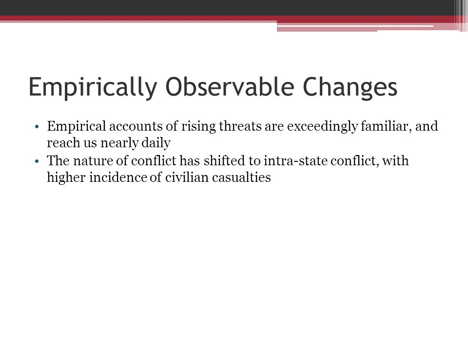 Empirically Observable Changes