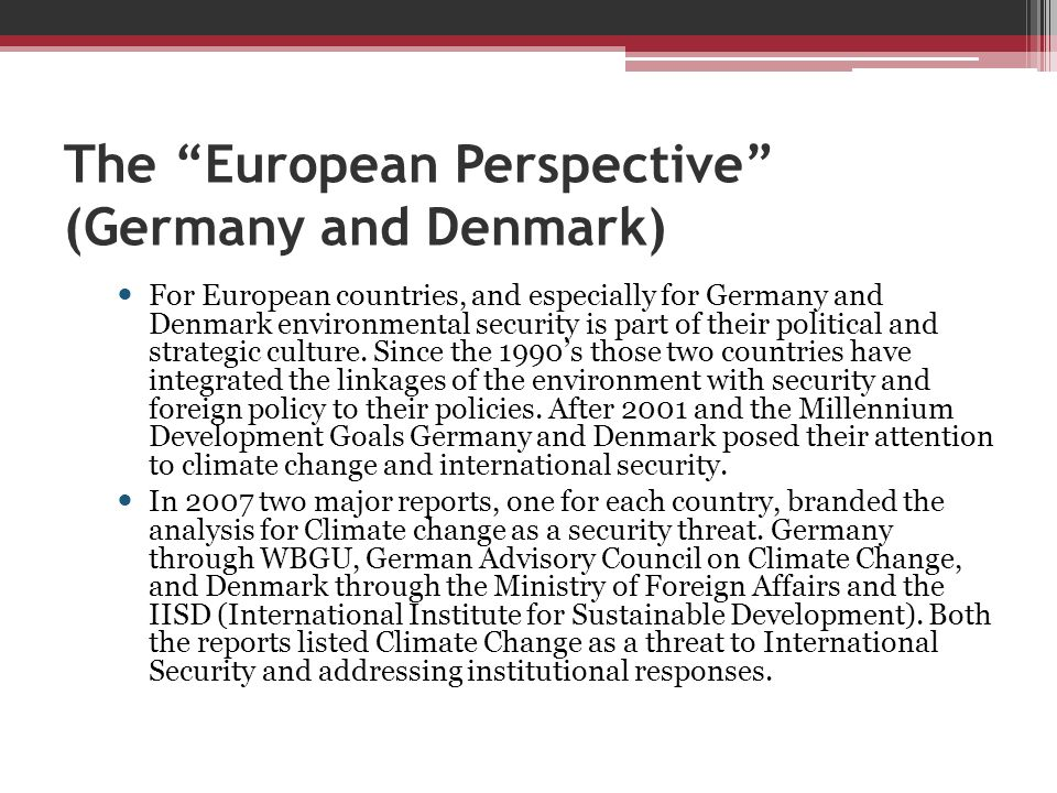 The European Perspective (Germany and Denmark)