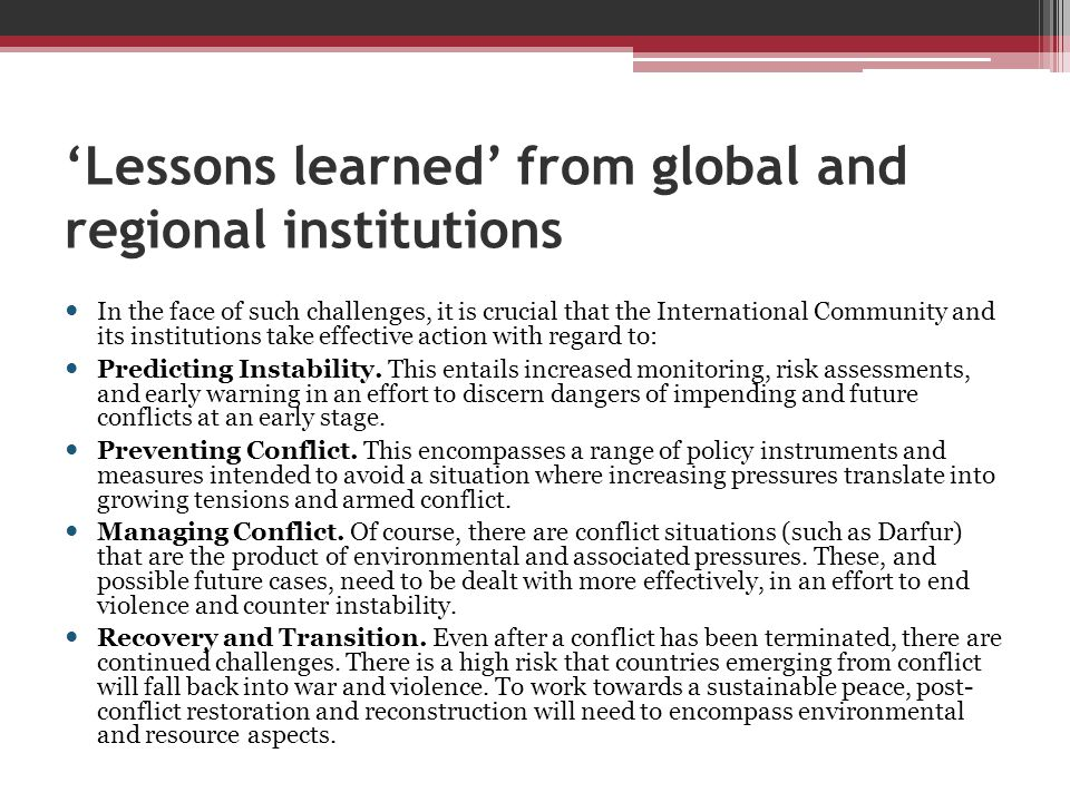 'Lessons learned' from global and regional institutions