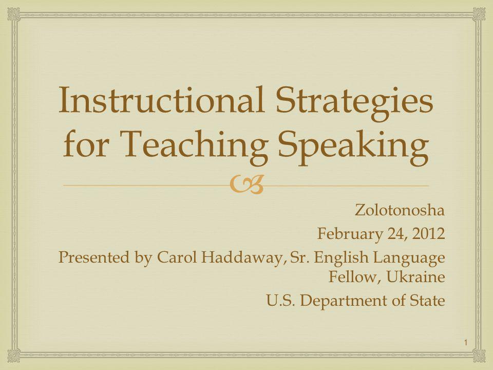 Instructional Strategies for Teaching Speaking