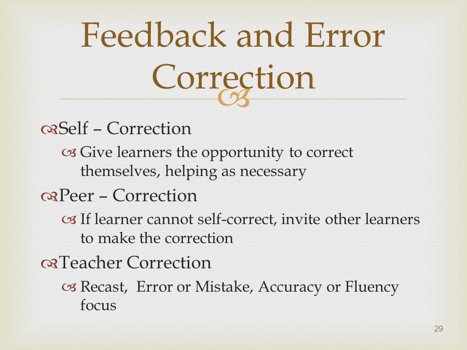 Feedback and Error Correction