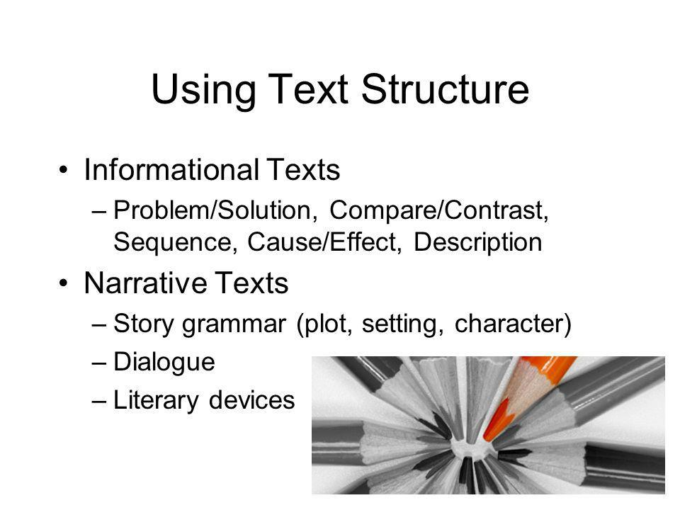 Using Text Structure Informational Texts Narrative Texts
