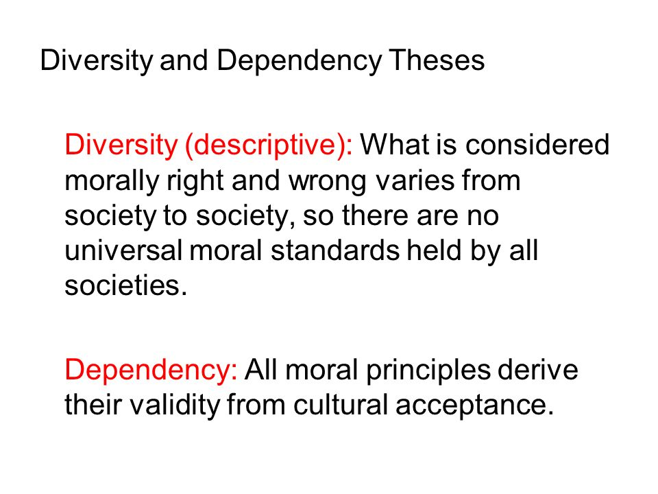 Diversity and Dependency Theses