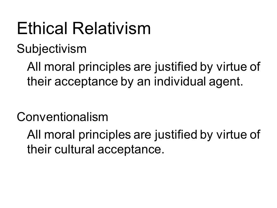 Ethical Relativism Subjectivism