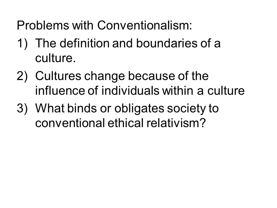 Problems with Conventionalism: