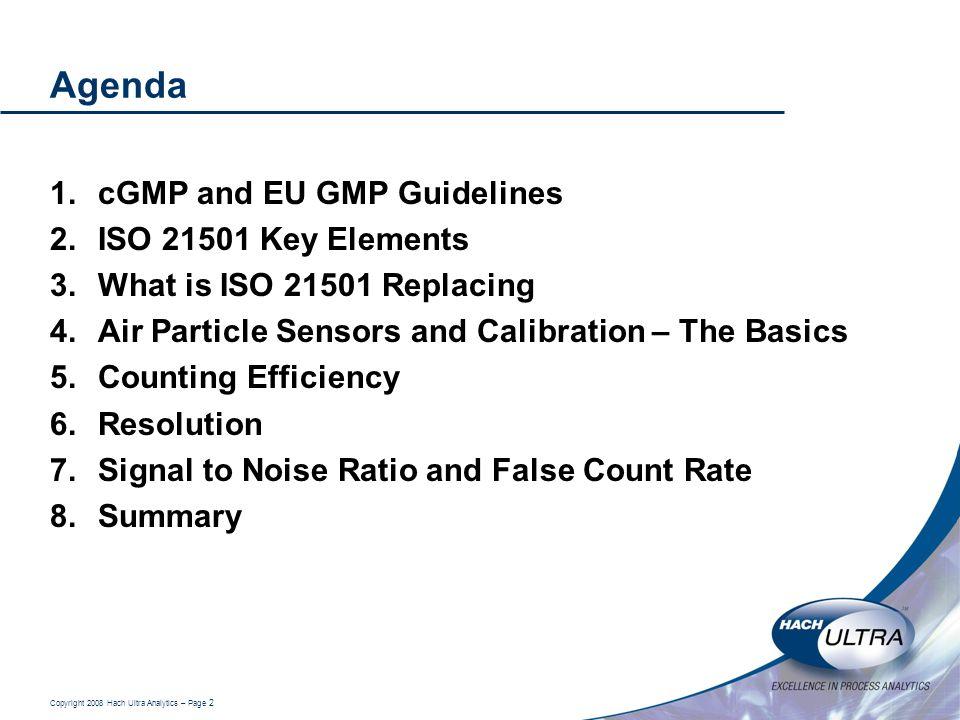 Agenda cGMP and EU GMP Guidelines ISO 21501 Key Elements