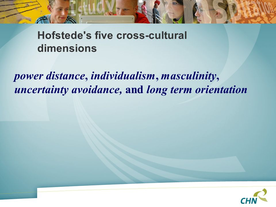 Hofstede s five cross-cultural dimensions