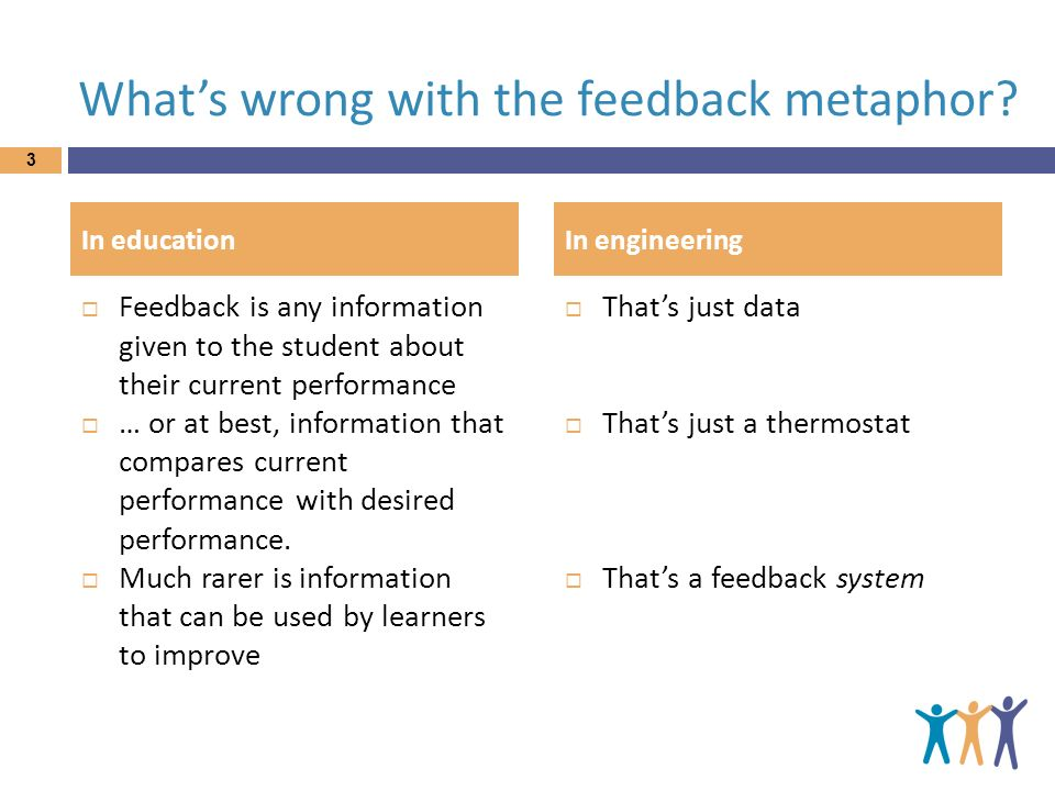 What's wrong with the feedback metaphor