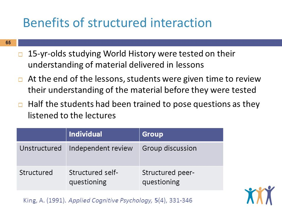 Benefits of structured interaction