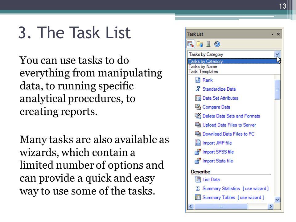 3. The Task List