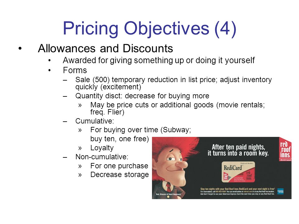 Pricing Objectives (4) Allowances and Discounts