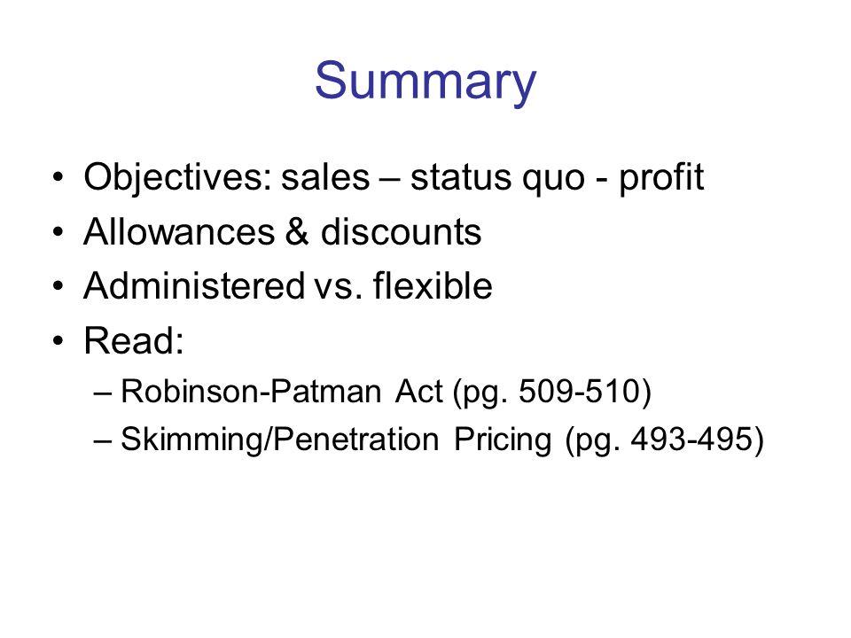 Summary Objectives: sales – status quo - profit Allowances & discounts