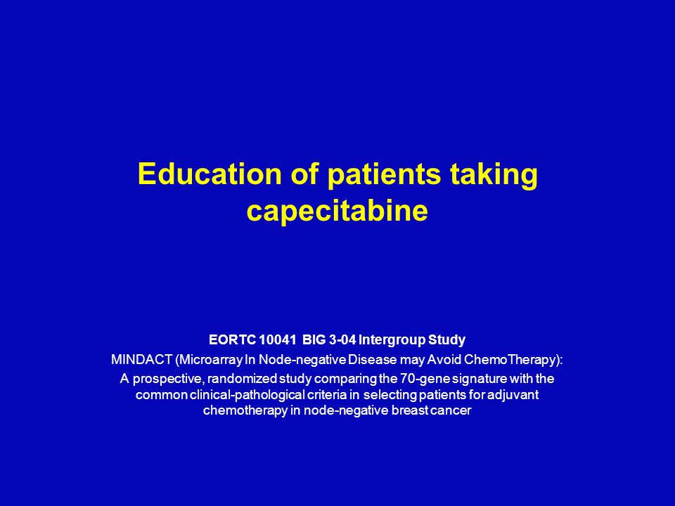 Education of patients taking capecitabine