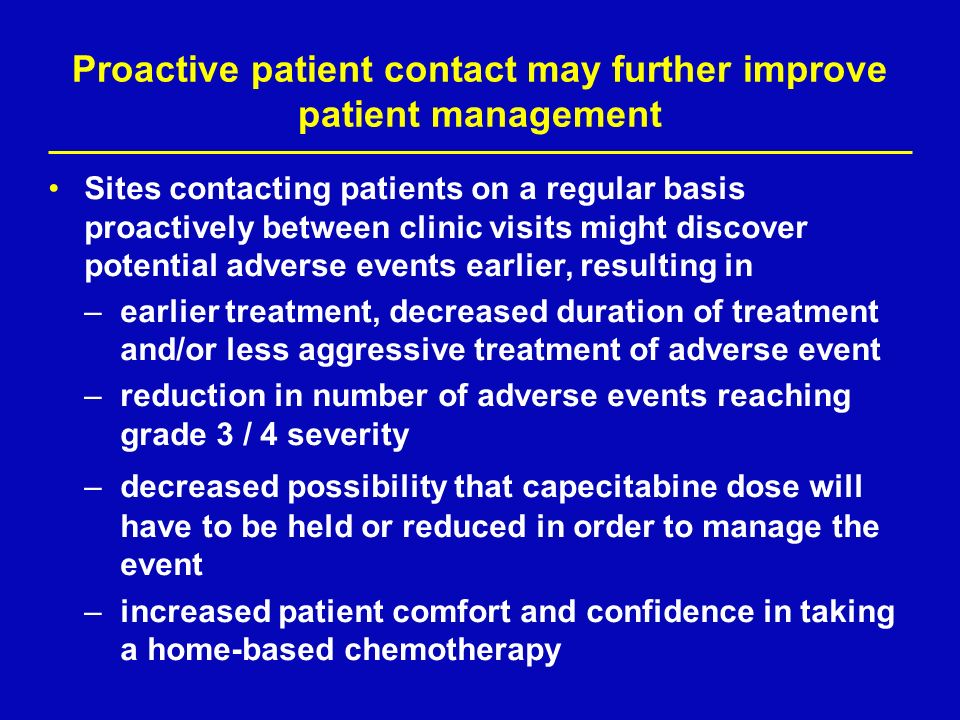 Proactive patient contact may further improve patient management