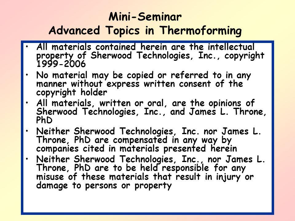 Mini-Seminar Advanced Topics in Thermoforming
