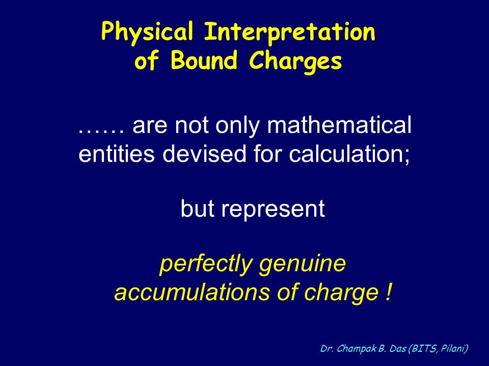 Physical Interpretation of Bound Charges